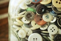 for the love of buttons / One can never have TOO many buttons