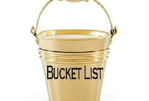 My buckets list