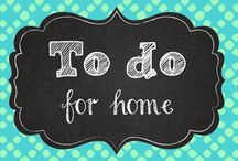 To do for home
