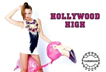 HOLLYWOOD HIGH / by Kesha Marie