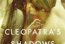 Cleopatra's Shadows / Images related to my forthcoming novel