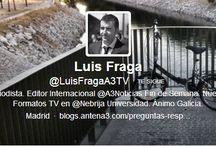 Mi entrevista a Luis Fraga (Antena 3) / Para FronteraD