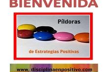 Pildoras De Disciplina Positiva / Estrategias que te ayudan a educar a tu #hijo con disciplina positiva