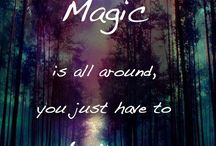 Magic / Just open your eyes and belive !!