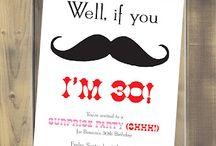 If you mustache I'm 30 / by Susan Izquierdo