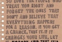 Quotes / by Shelby Kuehner