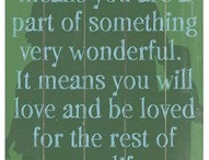 Sayings I love......