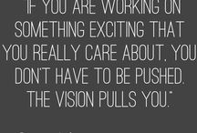 Vision / Things that make you jump out of bed.