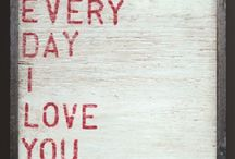i love you / by Jessica Petty