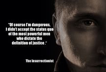 """The Insurrectionist / Quotes and inspirations from the book, """"The Insurrectionist."""""""