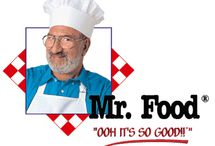 I Love MR. FOOD!! / by Kathy Parker