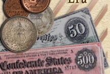 Civil War Era  / A collection of of currency, coins & tokens from the Civil War Era