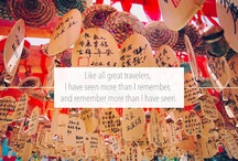 Travel Quotes / Quotes and sayings that inspire to go out and travel the world!