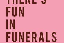 My Kick Ass Funeral