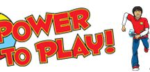 power to play