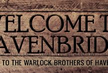 The Warlock Brothers of Havenbridge / Inspiration for my M/M Paranormal Series featuring warlocks, witches, wizards, vampyren, shifters, and more. For more information on the books and the world of Havenbridge, visit www.havenbridge.me