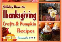 Thanksgiving Ideas / by Vickie Erickson