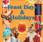 CELEBRATING THE FEAST DAYS AND HOLIDAYS / Fun things to do and to make for Halloween, Advent, Christmas, the Epiphany / by Pauline Books and Media Publishing
