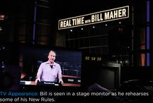 Bill Maher  / HBO Real Time with Bill Maher / by James Lawson