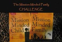 The Mission minded Family / by Kamilah Asafa