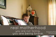 Motherhood / by Carrie Dulin