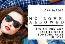 No Love Allowed Quotes / All the social media posters I made for the release of No Love Allowed.