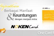 HEADLINE NEWS ! / NIKMATI FASILITASNYA & RAIH 1-3 M DALAM 5 BULAN !!!  Nokencard adalah layanan keanggotaan konsep baru yang bekerjasama dengan Bank Mandiri, salah satu bank terbaik di Indonesia.   Nokencard memposisikan diri sebagai sebuah kartu keanggotaan multifungsi dimana member dapat langsung mendapatkan fasilitas ekslusif dan diskon penawaran dari merchant.  SelengkapNya...  Info kontak : Hp. 0822 9197 3333 Bb. 51F532B8 Web. www.nokencard.net