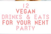 Let's get the (vegan) party started! / Favorite drinks & eats for parties and get-togethers. All vegan! To JOIN the board: follow me and send me a mail to bianca@elephantasticvegan.com.