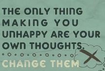 happy thoughts / INSPIRATIONAL THOUGHTS