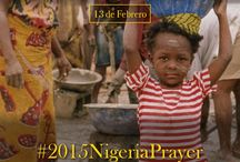 #2015NigeriaPrayer / Semana de oración por la paz en Nigeria ante las inminentes elecciones. Unámonos en oración pidiendo al Señor que no ocurran nuevamente las tragedias de las últimas elecciones y pidámosle por la paz en este país.