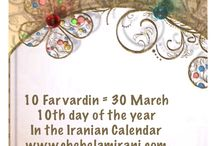 10 Farvardin = 30 March / 10th day of the year In the Iranian Calendar www.chehelamirani.com