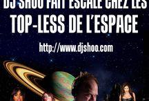 DJ SHOO  DANS L'ESPACE / DJ SHOO  DANS L'ESPACE www.djshoo.com