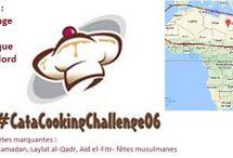 #CataCookingChallenge06 / Les cuisines à l'honneur en juin sont : algérienne, berbère, égyptienne, libyenne, malienne, marocaine , mauritanienne, nigérienne, soudanaise, tchadienne, tunisienne, sénégalaise, Cuisine des pays du Maghreb et des 2 Régions de France: Languedoc-Roussillon, Midi-Pyrénées