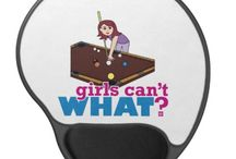 Girls Can't WHAT? Billiard Girls / The coolest place for Girls who love billiards and the famous Girls Can't WHAT? gifts that you can choose from to have and to give.