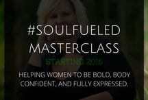 Soul Fueled Master Classes / by Tamara Gold