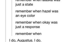 The Fault In Our Stars / Augustus Waters has set my expectations for guys far too high.