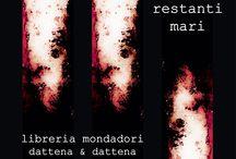 quasi calmi i restanti mari / Cagliari maggio 2014 libreria Dattena&Dattena Sassari luglio 2014 libreria Dessì