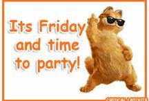 Friday - bring it on.........