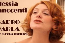 Stagione 13/14 Garbo parla  (se Greta mente) / 17 aprile ore 21 un monologo per Alessia Innocenti scritto da Alberto Severi