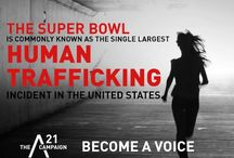 Human Trafficking/Social Justice / by Kristin Leuchtag