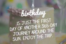 happy birthday quotes / Cute, original birthday greetings to make every birthday a wonderful day!!