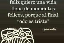 Fridísimo / Palabra que describe la inspiración de la creatividad y el arte de la esencia de la misma Frida Kahlo.