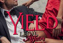 Yield: A Legal Affairs Story (Book #3 of Cal and Macy's Story)