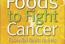 Cancer - foods that prevent it