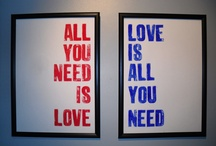 All You Need Is Love, Love Is All You Need! / by Melissa Shanda