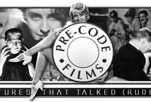 """Favorite Pre-Code Films / A collection of some of the BEST films made """"Pre-Code"""" - a time just after talkies when films were brilliant, gritty and censorless."""