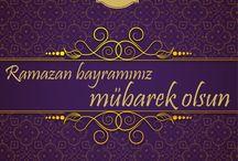 Bayramınız Mübarek Olsun / Ramazan Bayramınızı Tebrik Ederiz