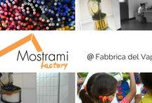 Mostrami Factory @ Fabbrica del Vapore