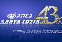 ÓPTICA SANTA LUZIA - 43 ANOS / FUNDADA EM JUNHO DE 1972 - AQUI VOCÊ PODE CONFIAR -  JÓIAS, RELÓGIOS, ÓCULOS DE SOL E GRAU, ARMAÇÕES E LENTES