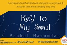KEY TO MY SOUL BY PROBAL MAZUMDAR